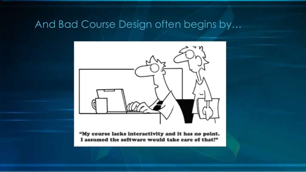 Bad Online Course Design cartoon